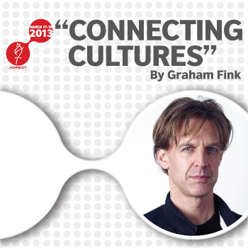 """Connecting Cultures"" With Graham Fink at ADFEST 2013"