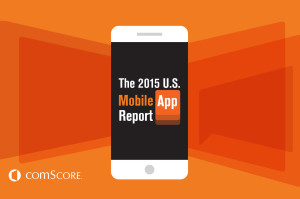 Most-Used-Apps-on-Home-Screen-Insights-Galore-from-comScore's-2015-U.S.-Mobile-App-Report-300x199