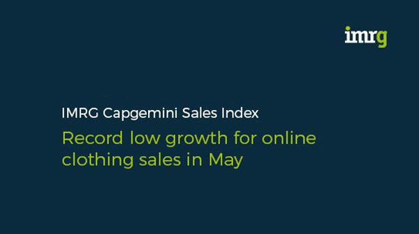 Summer wardrobes go unsorted following record low growth for online clothing sales in May