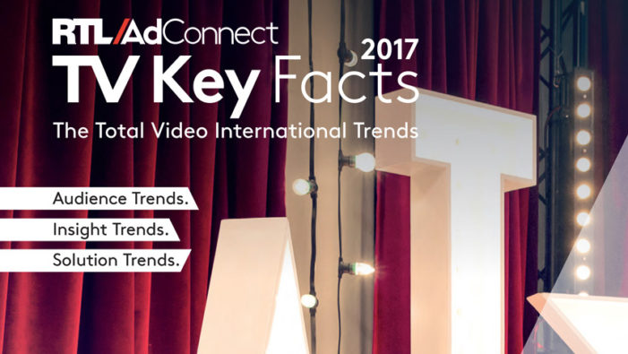 RTL AdConnect unveils the 2017 edition of the Total Video Key Facts study