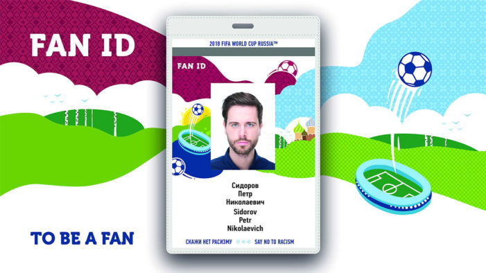 Visa Free Entry to Russia with FAN ID Designed for the 2018 FIFA World Cup