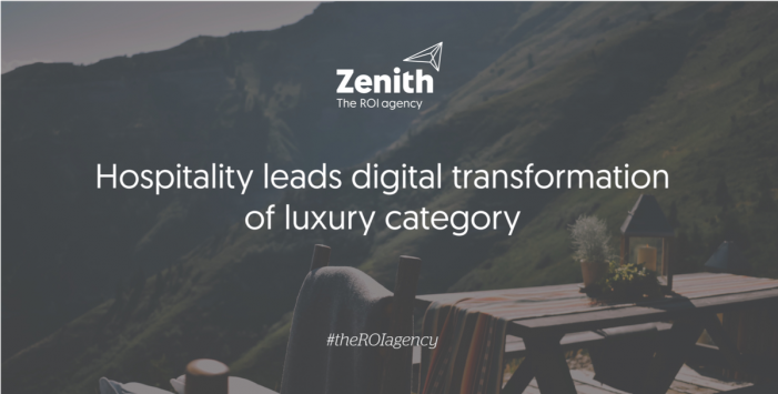 Hospitality leads digital transformation of luxury category, according to Zenith