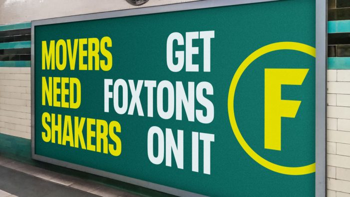 "Foxtons and M&C Saatchi launch brand's first ever major ad campaign ""Get Foxtons On It"""