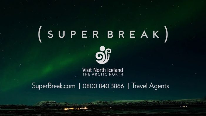 Super Break launches new TV campaign in celebration of its exclusive Icelandic breaks