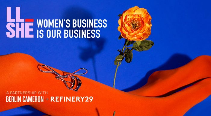 Female entrepreneurs prioritise social good, diversity & community, says Refinery29 & Berlin Cameron's study