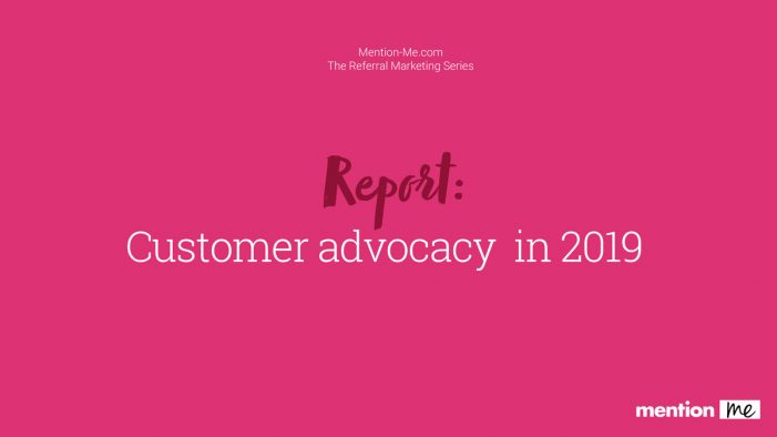 Mention Me's research reveals the importance of brand ethics for customer advocacy