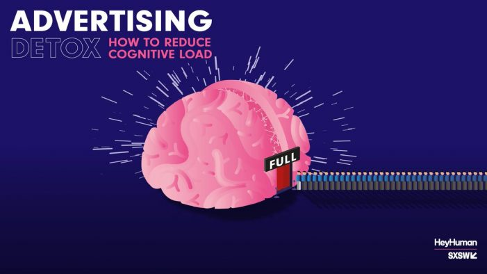 Research unveiled at SXSW reveals that the secret to effective creative lies in low cognitive load