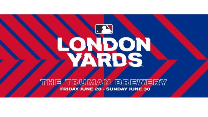 Major League Baseball to launch 'London Yards' festival experience for the London Series