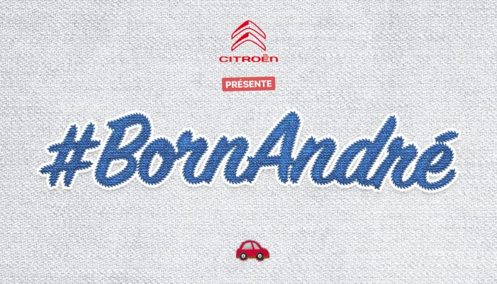 Citroën kicks off #BornAndre and goes searching for little Andrews, Andrés and Andreas born on the 4th of June