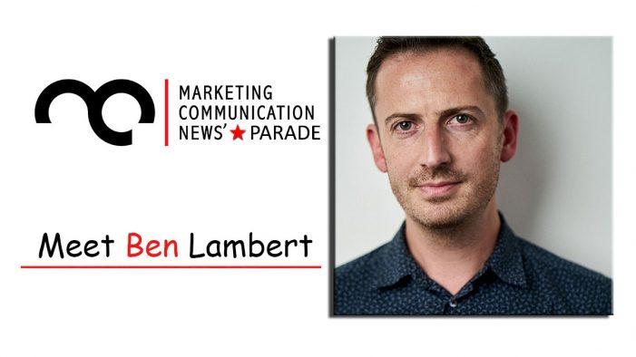 MarComm's Star Parade: Meet Ben Lambert