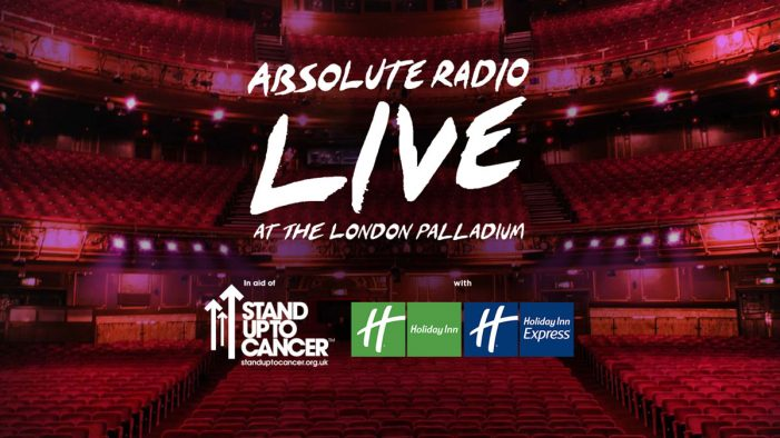 Holiday Inn & Holiday Inn Express named as partners to Absolute Radio Live in aid of Stand Up To Cancer