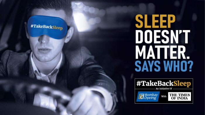Bombay Dyeing and TOI urge India to #TakeBackSleep in new campaign