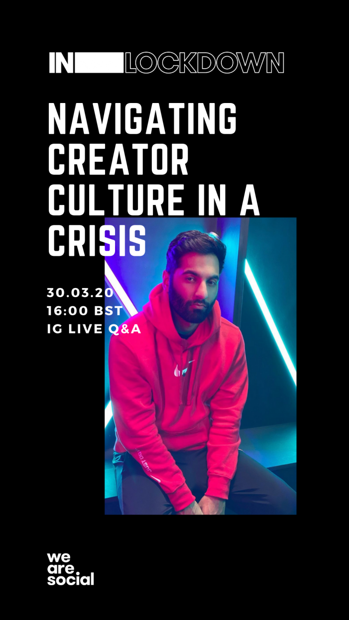We Are Social launches Creators in a Crisis – an Instagram Live series exploring how Covid-19 is impacting creator culture