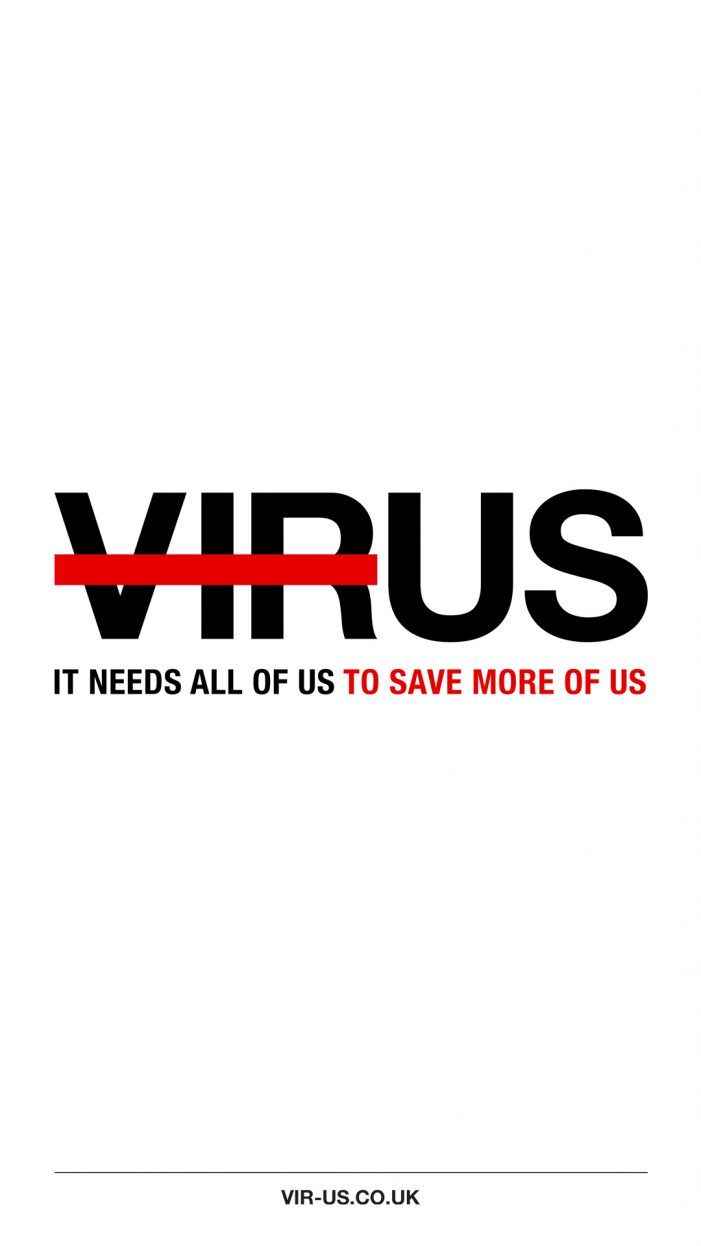 VIRUS – It Needs All of Us To Save More Of Us