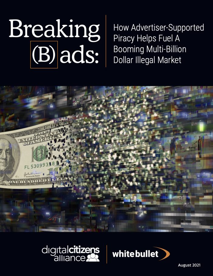 Advertising Fuels $1.34 Billion Illegal Piracy Market, Report by Digital Citizens Alliance and White Bullet Finds